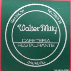Coleccionismo: POSAVASOS - CAFETERIA RESTAURANTE WALTER MITTY (SABADELL) AÑOS 80. Lote 214010107