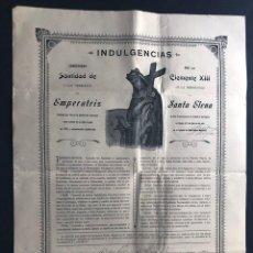 Coleccionismo: ZARAGOZA 1912 / HERMANDAD DE SANTA ELENA ( CONVENTO DE SAN FRANCISCO ) INDULGENCIAS / LAMINA 42 X 31. Lote 214527611