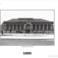 Coleccionismo: GIJÓN: LÁMINA DEL MERCADO DEL SUR ( 1926-1930 ). Lote 214539136