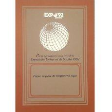 Coleccionismo: DOCUMENTO PARA PONER EL PASE DE TEMPORADA DE EXPO´92 SEVILLA. Lote 215609145