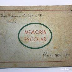 Coleccionismo: VALENCIA. COLEGIO SALESIANO DE SAN ANTONIO ABAD. MEMORIA ESCOLAR, CURSO 1950-1951. Lote 216732028