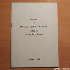Coleccionismo: LIBRITO - MENSAJE DEL PRESIDENTE J.F. KENNEDY - ENERO 1962 - 26 PAGINAS - ENVIO GRATIS. Lote 216935371