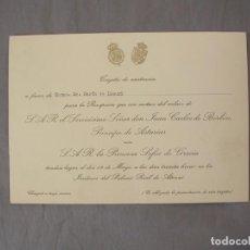 Coleccionismo: INVITACION BODA DON JUAN CARLOS DE BORBON CON DOÑA SOFIA MAS UN PROGRAMA DE PRESENTACION. Lote 217134045