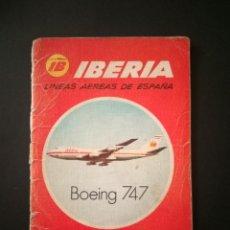 Coleccionismo: IBERIA - BOEING 747 - ZARAGOZA HORARIOS LOCALES 1972. Lote 217499290