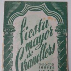 Coleccionismo: FIESTA MAYOR DE GRANOLLERS 24-25-26-27 Y 28 AGOSTO 1949. Lote 193402243