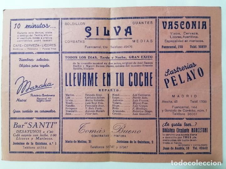 Coleccionismo: TEATRO FUENCARRAL,COMEDIA MUSICAL LLEVAME EN TU COCHE, AÑO 1946 - Foto 2 - 218060576