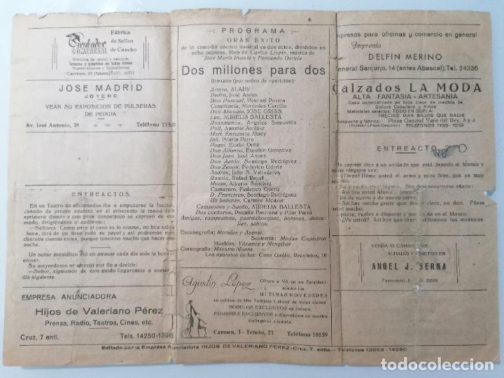 Coleccionismo: TEATRO ALCAZAR, PROGRAMA DOS MILLONES PARA DOS, AÑO 1946 - Foto 2 - 218061550