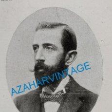 Coleccionismo: 1903, D.RAFAEL DE LA VIESCA, SUBSECRETARIO DE HACIENDA, RETAL DE PUBLICACION. Lote 218711887