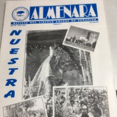 Coleccionismo: ALMENARA - REVISTA DEL CIRCULO AMIGOS DE PEÑAFLOR - NUESTRA FIESTA - Nº 4 - JULIO 1996. Lote 218784312