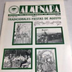 Coleccionismo: ALMENARA - REVISTA DEL CIRCULO AMIGOS DE PEÑAFLOR - TRADICIONALES FIESTAS AGOSTO - Nº 6 - JULIO 1997. Lote 218784581