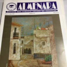 Coleccionismo: ALMENARA - REVISTA DEL CIRCULO AMIGOS DE PEÑAFLOR - Nº 10 - JULIO 1999. Lote 218784752