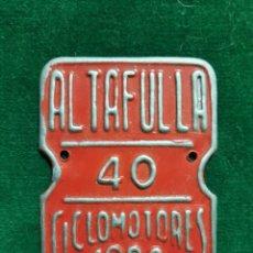 Coleccionismo: ALTAFULLA .- TARRAGONA 1988 PLACA MATRICULA CICLOMOTORES. Lote 218842415