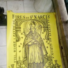 Coleccionismo: CARTELL DE BALCO- FIRES DE SAN NARCIS /GIRONA DE POREXPAN/PLASTIC/INPERMEABLE. Lote 219461476