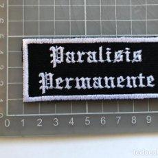 Coleccionismo: PARCHE BORDADO TELA PARÁLISIS PERMANENTE , EDUARDO BENAVENTE, ANA CURRA, POPLAND. Lote 221259362