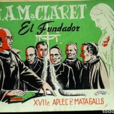 Coleccionismo: PROGRAMA XVII APLEC DE MATAGALLS 1966 - ST. ANTONI Mª CLARET EL FUNDADOR. Lote 221439405