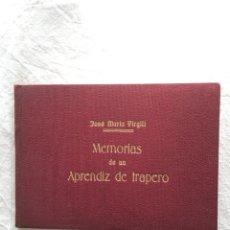 Coleccionismo: JOSÉ Mª VIRGILI. ORIGINAL MECANOGRÁFICO Y TIPIADO DE -MEMORIAS DE UN APRENDIZ DE TRAPERO-. 1953. Lote 221494322