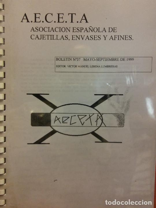 ASOCIACIÓN ESPAÑOLA DE CAJETILLAS, ENVASES Y AFINES. A.E.C.E.T.A.. BOLETÍN Nº 37. MAYO- SEPTIEM 1999 (Coleccionismo - Laminas, Programas y Otros Documentos)