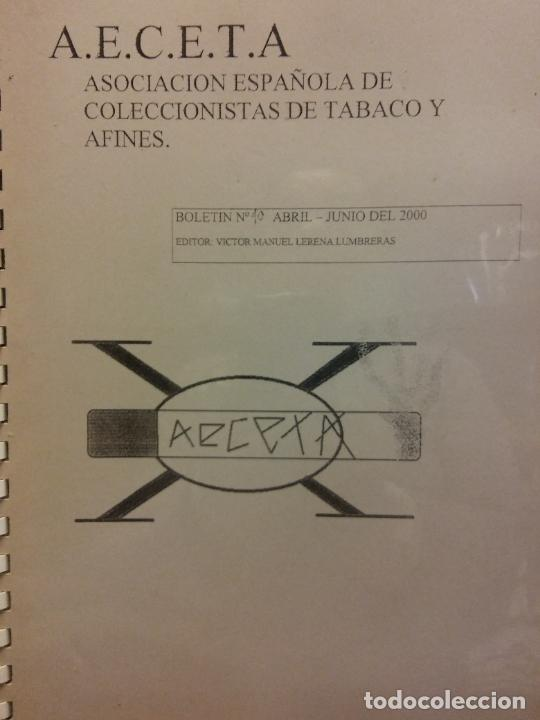 ASOCIACIÓN ESPAÑOLA DE CAJETILLAS, ENVASES Y AFINES. A.E.C.E.T.A. BOLETÍN Nº 40. ABRIL-JUNIO 2000 (Coleccionismo - Laminas, Programas y Otros Documentos)