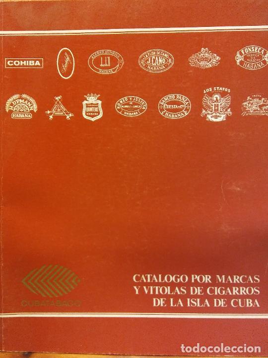 CATÁLOGO POR MARCAS Y VITOLAS DE CIGARROS DE LA ISLA DE CUBA. CUBATABACO. VER FOTOS (Coleccionismo - Laminas, Programas y Otros Documentos)
