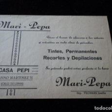 Coleccionismo: ANTIGUA PUBLICIDAD PELUQUEIA MARI PEPA EN JUMILLA 1955. Lote 221877471
