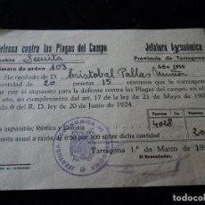 Coleccionismo: IMPUESTO DE DEFENSA SOBRE LAS PLAGAS DEL CAMPO LA SECUITA, TARRAGONA 1952. Lote 221877742