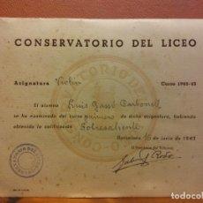 Collectionnisme: CERTIFICADO. CONSERVATORIO DEL LICEO.ASIGNATURA VIOLÍN. CURSO 1942-43. Lote 221922183