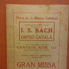 Collectionnisme: CONMEMORACIÓN 250 ANIVERSARIO DEL NACIMIENTO DE J.S. BACH. PALAU DE LA MUSICA CATALANA. MAIG 1935. Lote 221925831