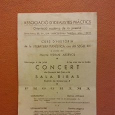 Collectionnisme: ASSOCIACIÓ D'IDEALISTES PRÀCTICS. PROGRAMA. CONCERT SALA RIBAS. SCHUMANN. SZYMANOWSKI. Lote 221928131
