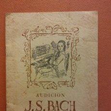 Collectionnisme: AUDICIÓN J.S.BACH. W.A. MOZART. PALACIO DE LA MÚSICA. JUNIO 1944. Lote 221931456