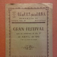 Collectionnisme: GRAN FESTIVAL. RECITAL DE POESÍAS. BAILES REGIONALES. O.J DE F.E.T. Y DE LAS J.O.N.S. ABRIL 1940. Lote 221932432