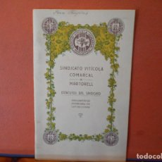 Collezionismo: SINDICATO VINÍCOLA COMARCAL DE MARTORELL. ESTATUTOS DEL SINDICATO.. Lote 222020863