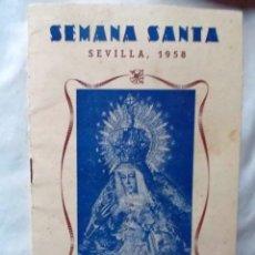 Coleccionismo: 1958 SEVILLA SEMANA SANTA HORARIO DE COFRADÍAS. Lote 222073333