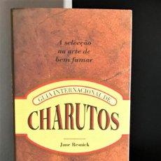 Coleccionismo: GUIA INTERNACIONAL DE CHARUTOS DE JANE RESNICK. Lote 222702608