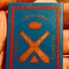 Coleccionismo: ANTIGUA CAJA DE CERILLAS PARQUE DE ARTILLERÍA,VALENCIA. Lote 222715543