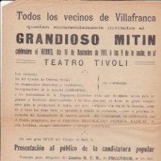 Coleccionismo: PANFLETO MITÍN 22X31 CTMS. VILAFRANCA BARCELONA TEATRO TIVOLI 1911 ORIGINAL. Lote 222828165