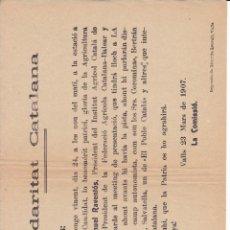 Coleccionismo: PAMFLETO SOLIDARITAT CATALANA VALLS TARRAGONA 1907 TAMAÑO 19X26 ORIGINAL. Lote 222828408