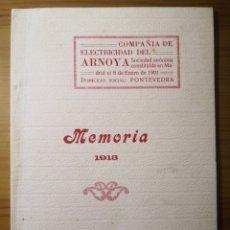 Coleccionismo: 1913 - MEMORIA COMPAÑÍA DE ELECTRICIDAD DEL ARNOYA (PONTEVEDRA). Lote 222829822