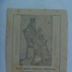 Coleccionismo: SANTA MISION DECLARACION CANONICA PATRONATO NTRA. SRA. DE LOS REYES. SEVILLA, 1946. Lote 222839865