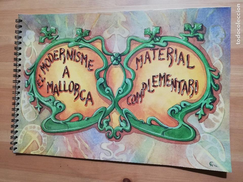 EL MODERNISME A MALLORCA. MATERIAL COMPLEMENTARI (GOVERN BALEAR) (Coleccionismo - Laminas, Programas y Otros Documentos)