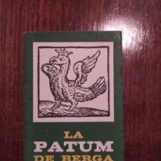 Colecionismo: LA PATUM DE BERGA - LIBRITO - EDITADO EN 1963. Lote 223783840