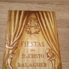 Coleccionismo: BALAGUER PROGRAMA OFICIAL FIESTAS DEL STO.CRISTO 1948. Lote 224337595