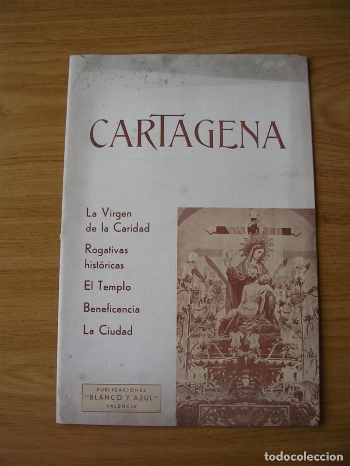 CARTAGENA, L A VIRGEN DE LA CARIDAD, POR FEDERICO CASAL, VALENCIA 1938 (Coleccionismo - Laminas, Programas y Otros Documentos)