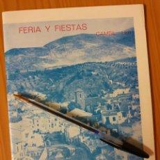 Coleccionismo: LIBRO DE FERIA Y FIESTAS DE CAMBIL, JAEN. 1971.. Lote 226632325