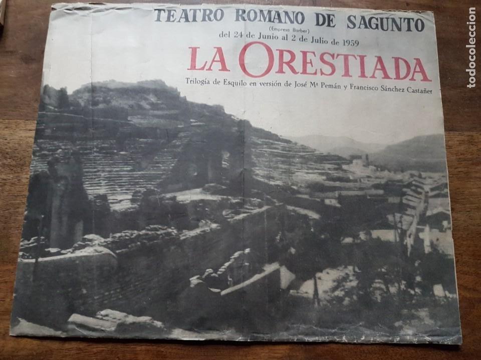 PROGRAMA TEATRO ROMANO SAGUNTO LA ORESTIADA 1959 (Coleccionismo - Laminas, Programas y Otros Documentos)
