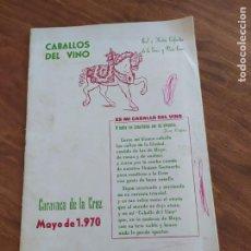 Collezionismo: JML PROGRAMA CABALLOS DEL VINO REAL ILUSTRE COFRADIA VERA CRUZ CARAVACA DE LA CRUZ MAYO 1970 MURCIA. Lote 227718000