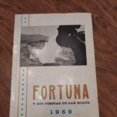 Collezionismo: JML PROGRAMA DE FORTUNA Y SUS FIESTAS DE SAN ROQUE, AÑO 1969, MURCIA.. Lote 227747830