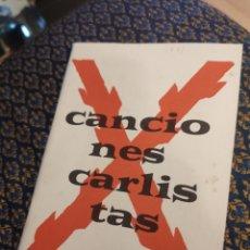 Coleccionismo: CANCIONES CARLISTAS. Lote 227771660