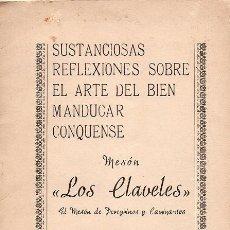 Collezionismo: SUSTANCIOSAS REFLEXIONES SOBRE EL ARTE DEL BIEN MANDUCAR CONQUENSE - MESÓN LOS CLAVELES. Lote 229816205