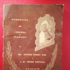 Collectionnisme: HOMENATGE DE L'ESPLUGA DE FRANCOLÍ A A. SARRET RIBE I J. M. RENDE VENTOSA 1956. Lote 230637900