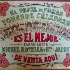 Coleccionismo: ANTIGUO CARTEL DEL PAPEL DE FUMAR TOREROS CÉLEBRES. ALCOY (ALICANTE). MIDE 33 X 25 CENTÍMETROS. Lote 231040940